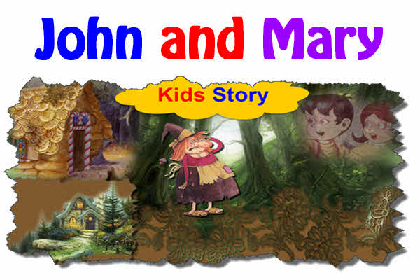 John and Mary - Good Stories for Kids