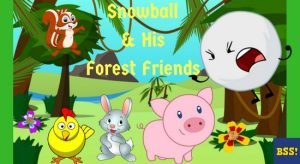 Snowball And His Forest Friends