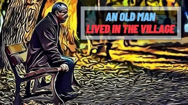 Short Moral Stories An Old Man