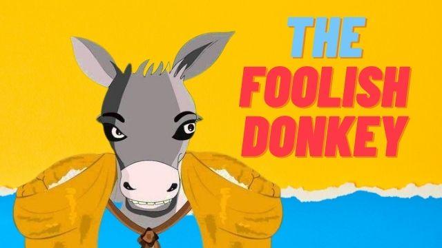 Short Moral Stories -The Foolish Donkey