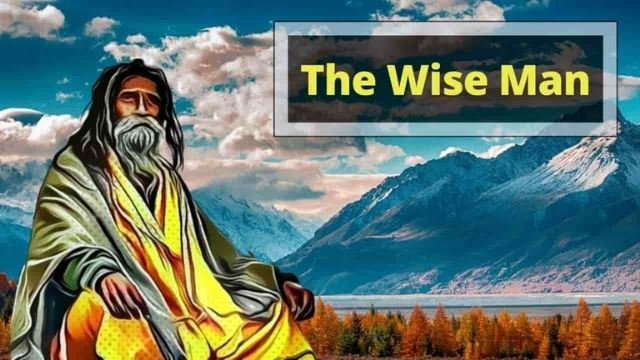 Short Moral Stories - The Wise Man
